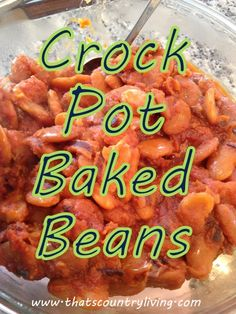 Crock Pot Baked Beans Recipe for the Fourth of July Yvonne Baked Beans Crock Pot, Crock Pot Food, Crock Pots, Tasty Dishes, Food Dishes, Slow Cooker Recipes, Crockpot Recipes, How To Cook Beans, Cooking For A Crowd