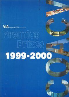 ViA arquitectura #ESP. Mayo 2002.  Premios 1999-2000  http://www.via-arquitectura.net/02_prem/indice-02p.htm