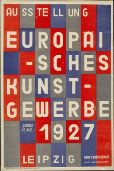 BAUHAUS: Herbert Bayer European Arts and Crafts Poster, Bayer was a former Bauhaus student who became a teacher of typography and graphic design there. He made important typographic design innovations along functional and constructivist lines. Herbert Bayer, Graphic Design Posters, Modern Graphic Design, Retro Design, Graphic Design Illustration, Illustration Art, Josef Albers, Wassily Kandinsky, Grassi Museum