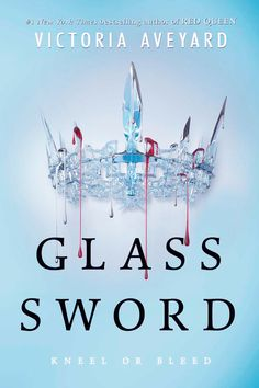 Glass Sword (Red Queen 02) by Victoria Aveyard