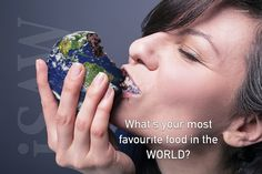 What's your most favourite food in the WORLD?