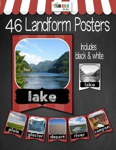 46 Landform & Bodies Of Water Posters in Color and Black and White.  Real photographs are more visually appealing than clipart and convey landforms and bodies of water as they really are. These visual aids were cleverly designed to serve as both posters and banners. For a sample of all the landforms and bodies of water included please download the preview.