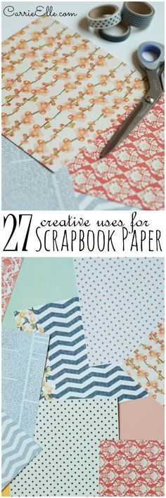 Creative uses for scrapbook paper that don't involve scrapbooking! I have tons of scrapbook paper laying around the house - I can't wait to try some of these!