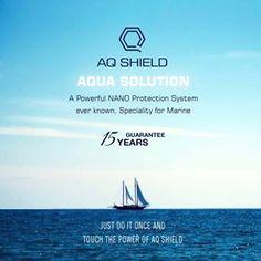 AQ SHIELD(アクアソリューション)15年の海洋専門保証#AQSHIELD #aqua #solution #Nano #nanocoating #marine#نانو