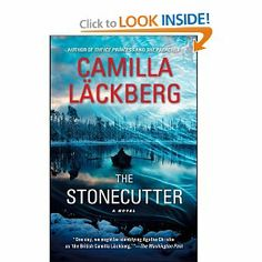 The Stonecutter: A Novel by Camilla Läckberg. $10.87. Publisher: Free Press; Original edition (February 5, 2013)