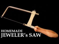 Homemade Jeweler's Saw - Metal Cutting Coping Saw - YouTube