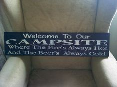 Camping sign.... got to make a few of these for the camping crew!
