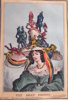 My favorite image mocking the fashion for elaborate hats (and headdresses). BOOKTRYST: William Heath On Womens Hats and Fashion Madness, Part I