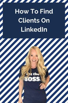 how to find clients on social media   how to become a social media manager   linkedin tips   how to use linkedin