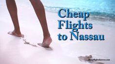 Cheap flights to Nassau. Book Cheap flights to Nassau - http://cheapflightsforever.com/  Hi I'm Glenn your Ferguson your Bahamas wedding officiant and wedding planner at Bahamas Destination wedding with another spotlight on weddings in the Bahamas.