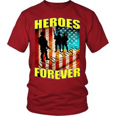HEROES FOREVER! – We The People Designs