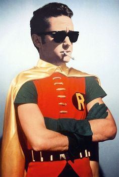 ROBIN!!!!!!!!! (I like everything about this picture except for the cigarette!)