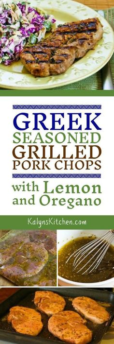 Greek-Seasoned  Grilled Pork Chops with Lemon and Oregano are low-carb, gluten-free, and Paleo, and they're a perfect easy dinner that's loaded with flavor. You can cook these in a stove-top grill pan if you don't have an outdoor grill or it's not grilling weather. [found on http://KalynsKitchen.com]