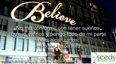 Persigue tus sueños, da lo mejor de ti mismo, sé feliz #coaching #SembrandoFuturo #SoyFeliz