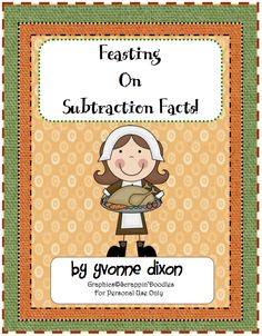 """FREE MATH LESSON - """"Feasting on Subtraction Facts"""" - Go to The Best of Teacher Entrepreneurs for this and hundreds of free lessons.  http://thebestofteacherentrepreneurs.blogspot.com/2011/10/free-math-lesson-feasting-on.html"""