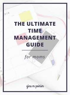 The ultimate time management guide for moms is useful whether you stay at home or work and will help you with your busy schedule, goal setting, productivity and more. Check out my favorite planners and printable systems as well #planning #timemanagement #momlife