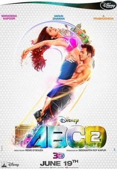 ABCD 2 (2015) First Look Poster Presenting the official first look poster of Disney's ABCD 2 – Any Body Can Dance 2. ABCD 2 (2015) will star Varun Dhawan, Shraddha Kapoor, Prabhu Deva, Lauren Gottlieb, Raghav Juyal and Dharmesh Yelande in survival roles. You can see in first look poster Varun Dhawan had hot Shraddha …