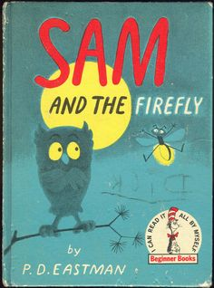 Sam and the Firefly. I still have this somewhere!