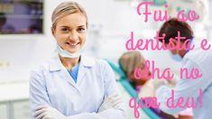 Fui ao dentista e olha no que deu!