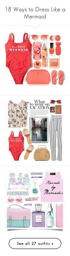 """18 Ways to Dress Like a Mermaid"" by polyvore-editorial ❤ liked on Polyvore featuring mermaids, waystowear, Hollister Co., Clinique, Deborah Lippmann, Tory Burch, Tom Ford, Crap, Sunnylife and MANGO"