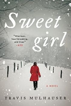 Right now Sweetgirl by Travis Mulhauser is $1.99
