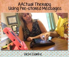 Video of the Week: AACtual Therapy Using Pre-stored Messages