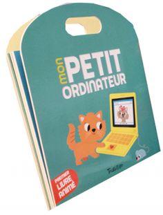 Editions Tourbillon - Mon petit ordinateur