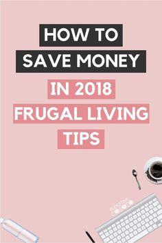 10 Frugal Living Tips To Help You Save Money in 2018! Money Saving Tips | Save Money | Frugal Living | How to Save Money | Budgetingcouple.com #frugalliving #savemoney #budgetingcouple