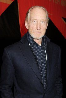 Charles Dance - Perfection with every character he plays.