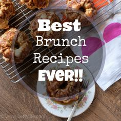 The Greatest Brunch Recipes Ever! Mother's Day Brunch is right around the corner.