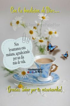 Good Morning Messages, Good Morning Quotes, I Love You Quotes, Love Yourself Quotes, Morning Greeting, Spanish Quotes, Blessed, My Love, Amor