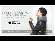 Conor Maynard feat. Rita Ora - Better Than You