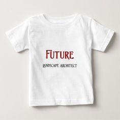 Future Landscape Architect Infant T Shirt, Hoodie Sweatshirt