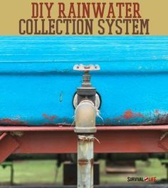 DIY Rainwater Collection System | How To Create A Complete Rainwater Collection System DIY Tutorial For Every Preppers & Survivalist By Survival Life http://survivallife.com/2014/06/05/diy-rainwater-collection-system/