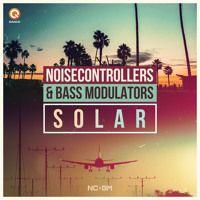 Solar (ft Bass Modulators) by Noisecontrollers on SoundCloud