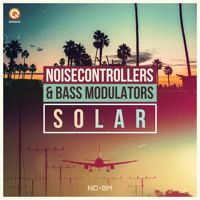 Solar (ft Bass Modulators) by Noisecontrollers on SoundCloud