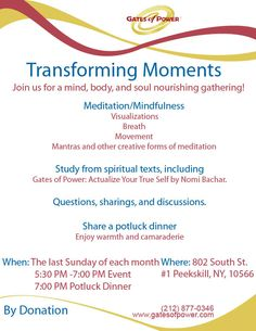 Transforming Moments Meditation and Study.  Every last Sunday of the month in Peekskill, NY.