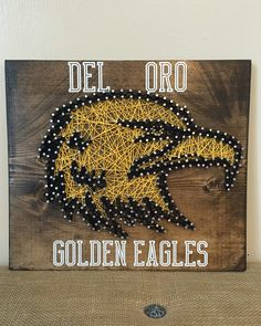String Art. Del Oro Eagles - High School Logo 12x12 board  #ExcellThreads #DelOro #StringArt To order, email: excell.threads@gmail.com Custom orders also available.