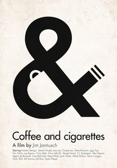 Coffee and Cigarettes A Film by Jim Jarmusch :: Coffee and Cigarettes Poster…