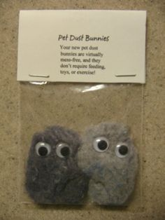 Here's a fun, very easy craft idea - might be something you'd like to put in Easter baskets this year as a gag gift, lol. Simply take some dryer lint and shape it however you want (kinda small). Then do the same with a second piece of dryer lint.