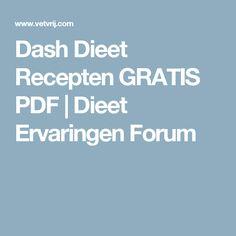 Dash Dieet Recepten GRATIS PDF | Dieet Ervaringen Forum