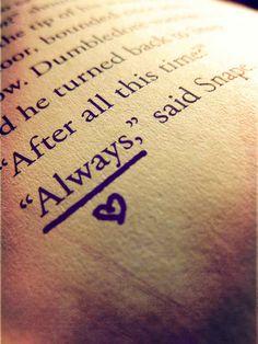 "Harry Potter ... ""Always"""