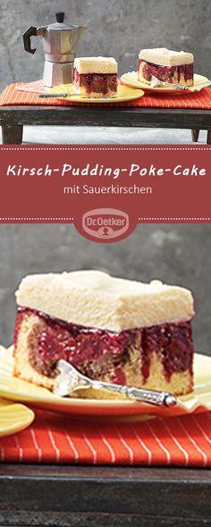 Kirsch-Pudding-Poke-Cake - Dessert-Kuchen nach Art einer Donauwelle mit Kirschen und Pudding #rezept #kirschen #kuchen