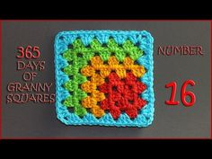 365 Days of Granny Squares Number 16 - YouTube