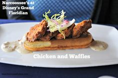 Does it get better than chicken and waffles?  Narcoossee's brunch at Walt Disney World's Grand Floridian Resort offers this yummy choice at Sunday brunch!