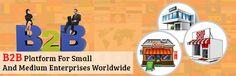 #Best_B2B_Platform_For_Small_And_Medium_Enterprises_Worldwide #Business_Articles #B2B_Articles #B2B_MArketing_Article from #Bizbilla  http://www.bizbilla.com/articles/Best-B2B-Platform-For-Small-and-Medium-Enterprises-worldwide-923.html