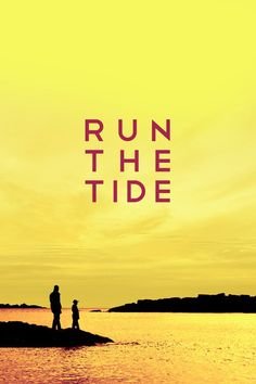 Watch->> Run the Tide 2016 Full - Movie Online