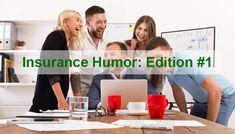 #Insurance Humour – Edition 1