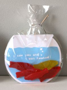 "Swedish Fish Valentines - ""I saw you and I was hooked."" - "" I am glad we are in the same school."" - ""You're the only fish in the sea for me."""