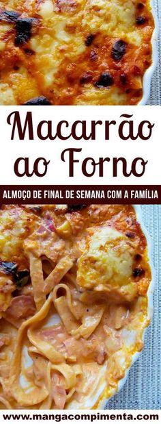 Macarrão ao Forno - Perfeito para o almoço de domingo com a família! #receita #comida #macarrão #diadasmães